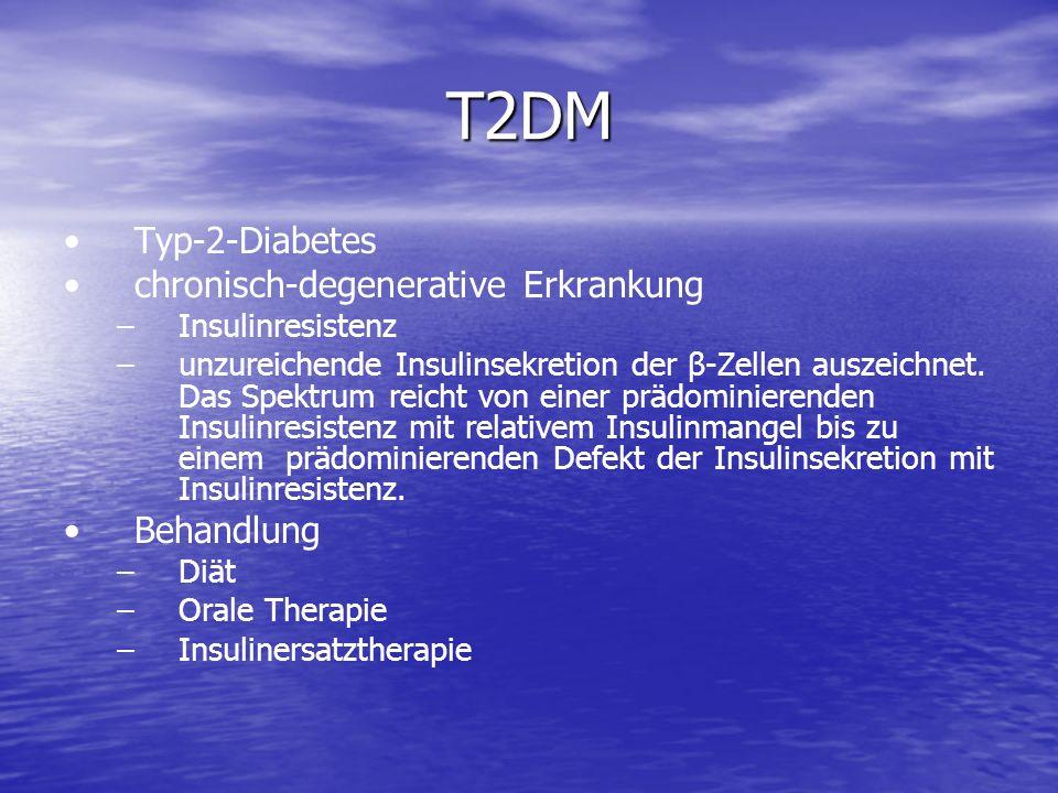 T2DM Typ-2-Diabetes chronisch-degenerative Erkrankung Behandlung