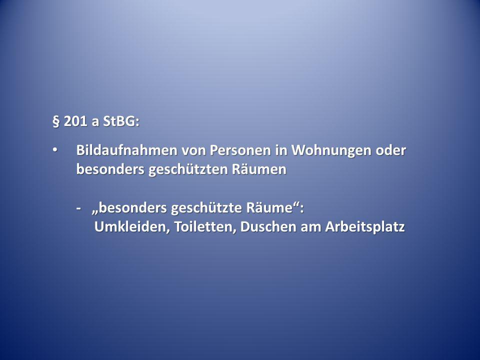 § 201 a StBG: