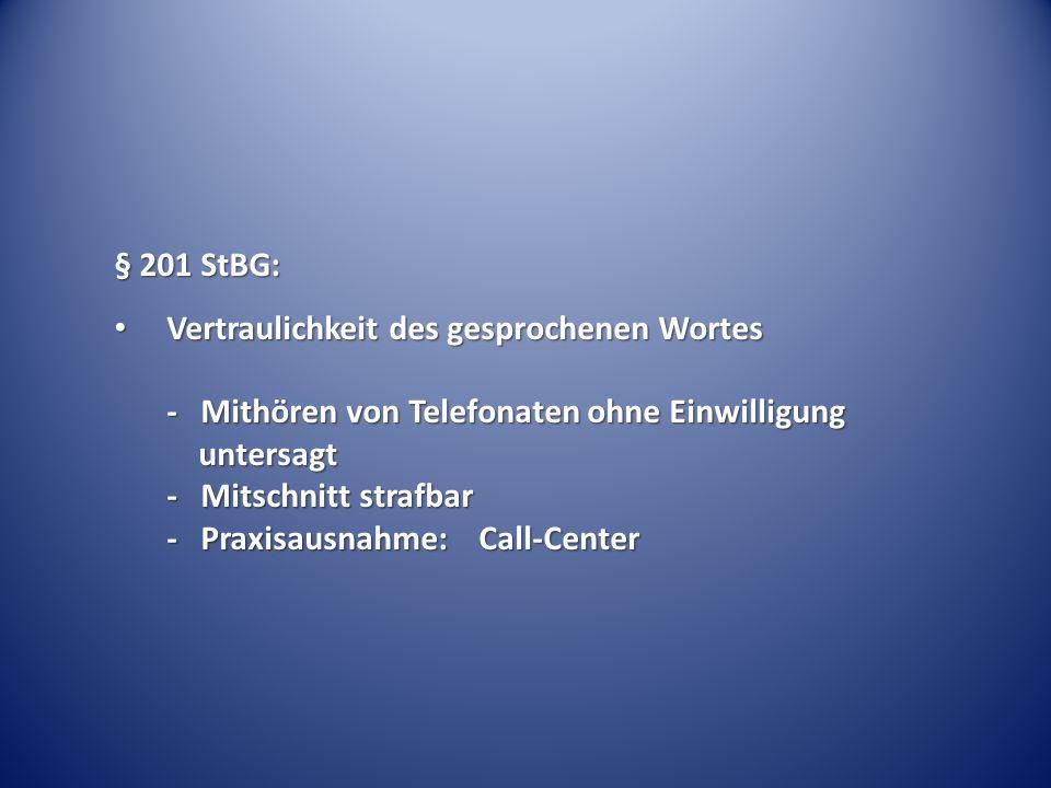 § 201 StBG: