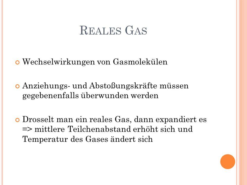 Reales Gas Wechselwirkungen von Gasmolekülen