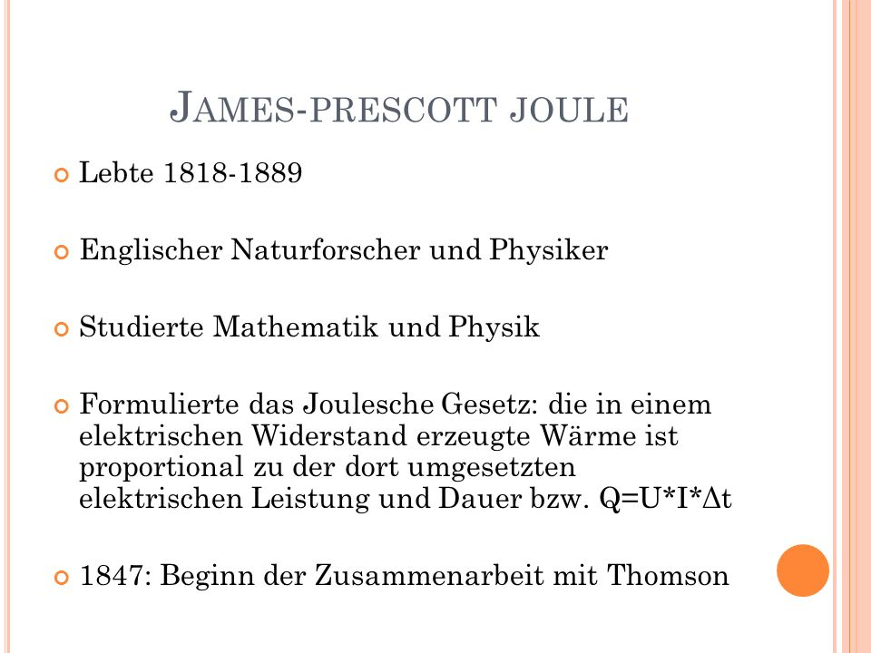 James-prescott joule Lebte 1818-1889