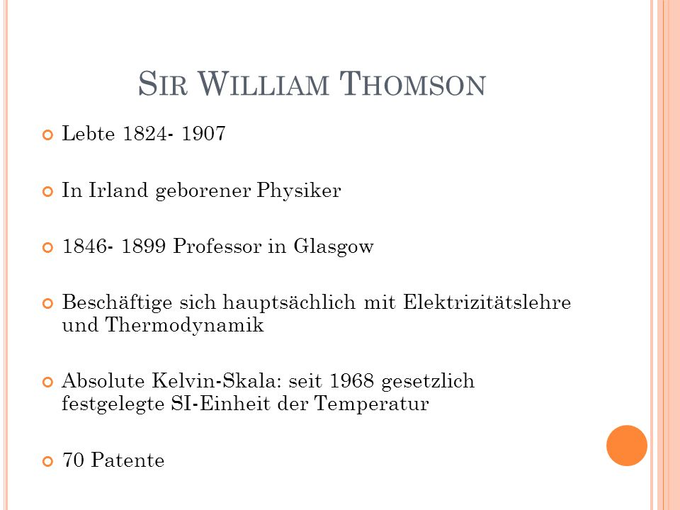 Sir William Thomson Lebte 1824- 1907 In Irland geborener Physiker