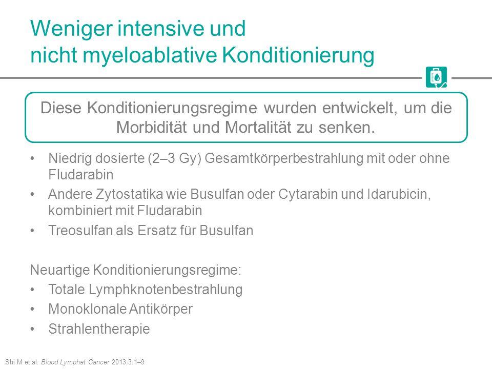 Weniger intensive und nicht myeloablative Konditionierung