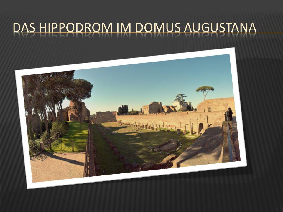 Das Hippodrom im Domus Augustana