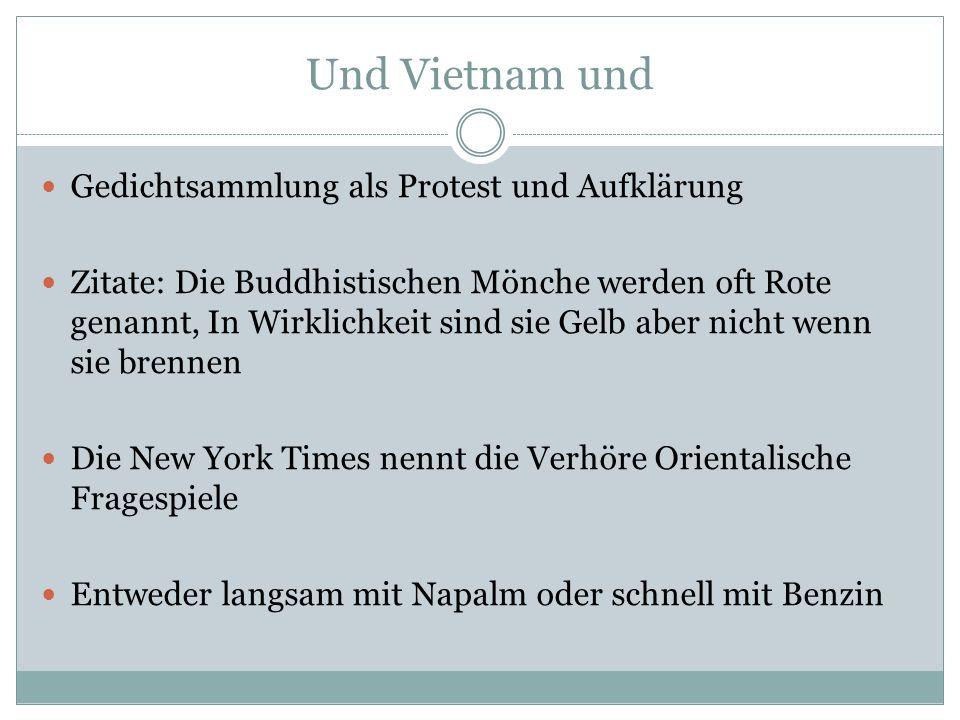 Und Vietnam und Gedichtsammlung als Protest und Aufklärung