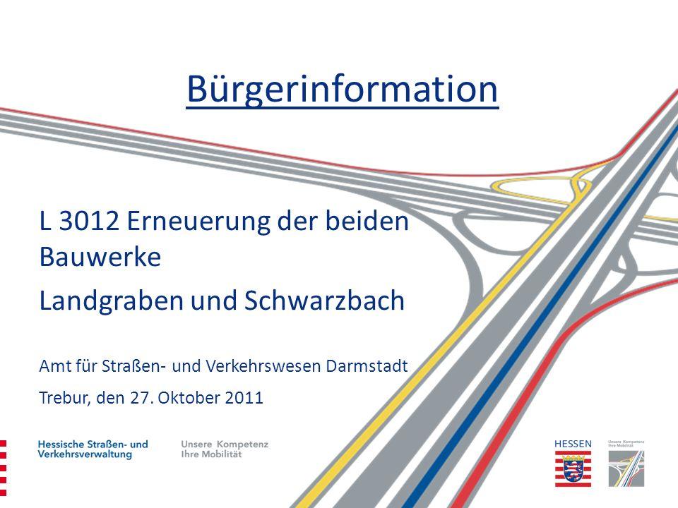 Bürgerinformation L 3012 Erneuerung der beiden Bauwerke