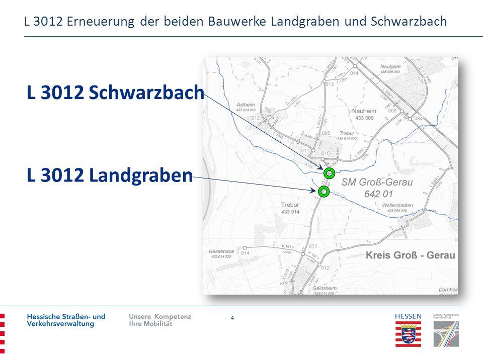 L 3012 Schwarzbach L 3012 Landgraben