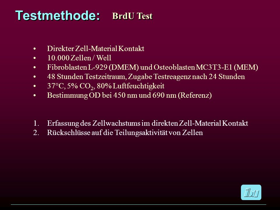 Testmethode: BrdU Test Direkter Zell-Material Kontakt