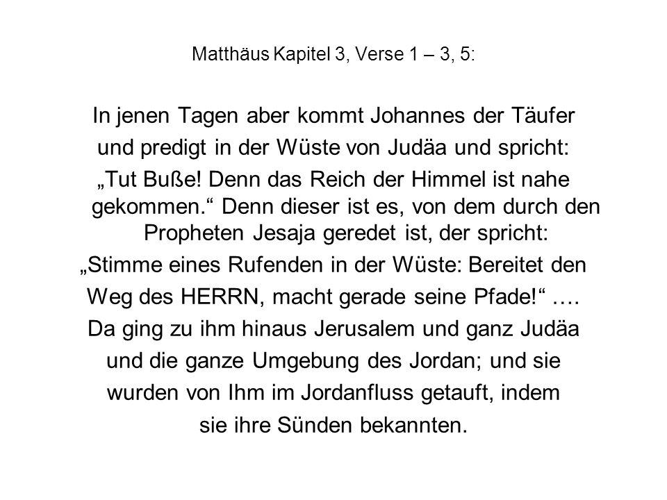 Matthäus Kapitel 3, Verse 1 – 3, 5: