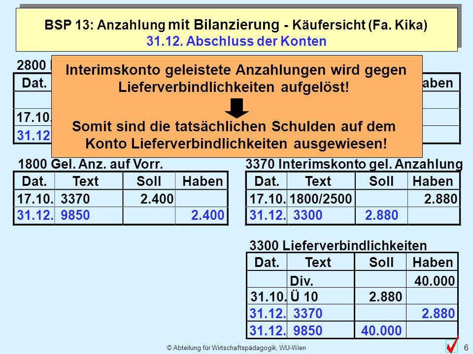 BSP 13: Anzahlung mit Bilanzierung - Käufersicht (Fa. Kika)