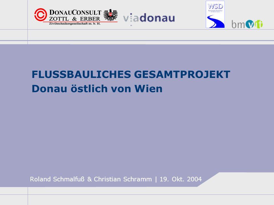 FLUSSBAULICHES GESAMTPROJEKT Donau östlich von Wien