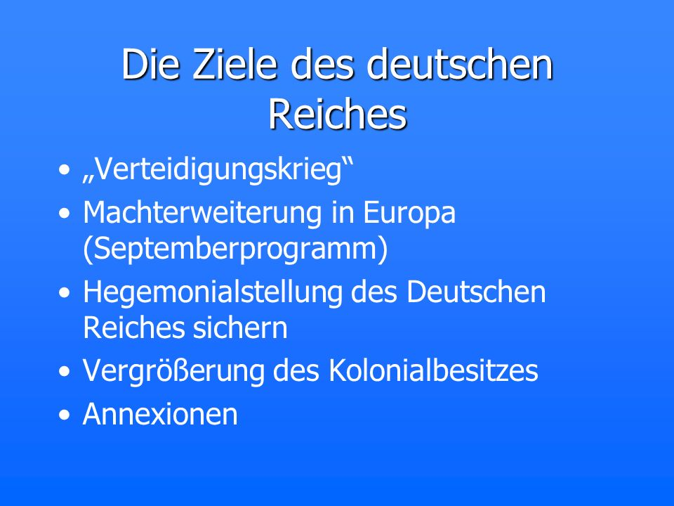 Die Ziele des deutschen Reiches