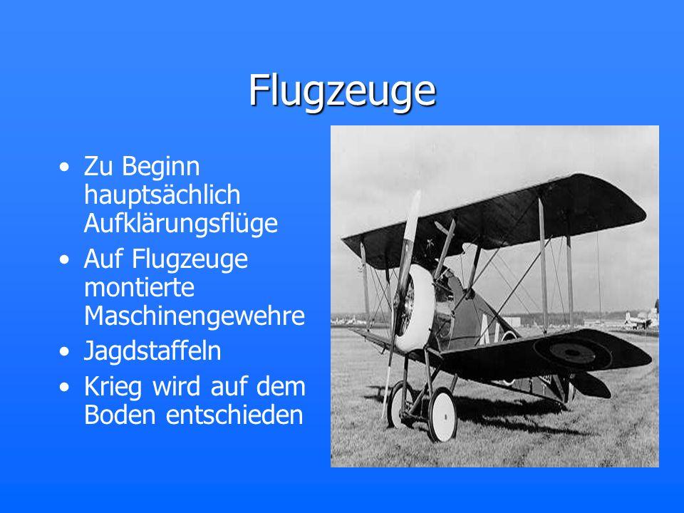 Flugzeuge Zu Beginn hauptsächlich Aufklärungsflüge