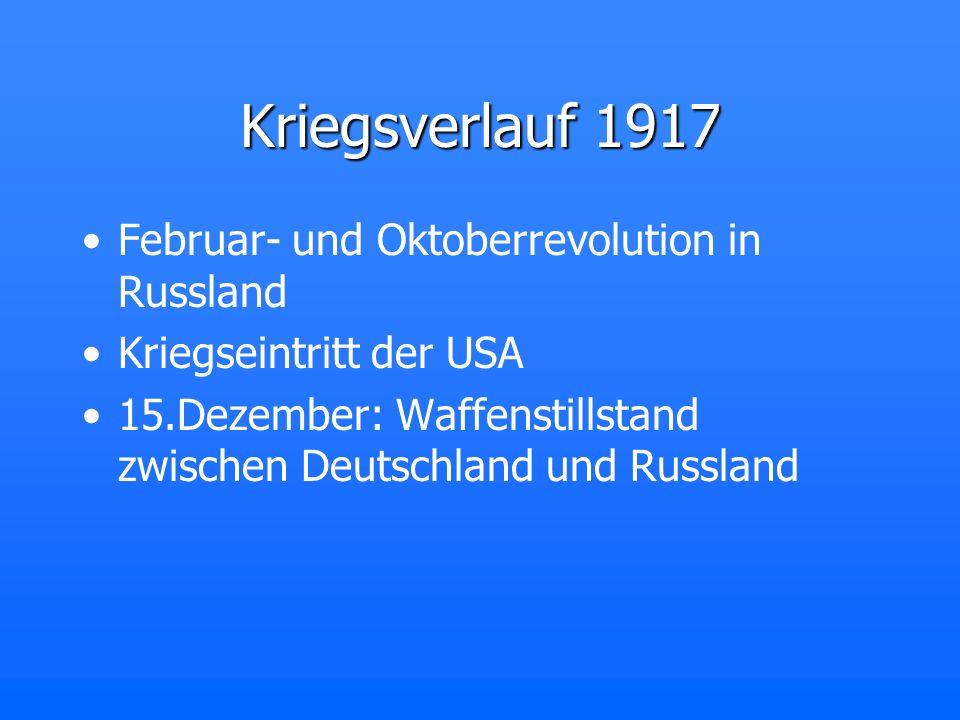 Kriegsverlauf 1917 Februar- und Oktoberrevolution in Russland