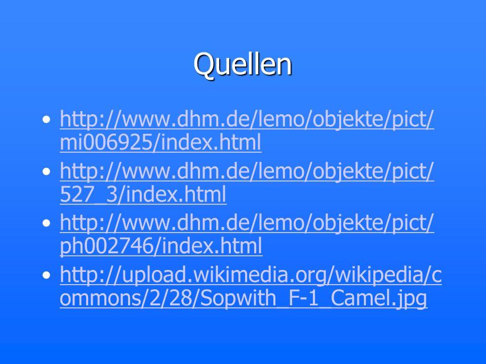 Quellen http://www.dhm.de/lemo/objekte/pict/mi006925/index.html