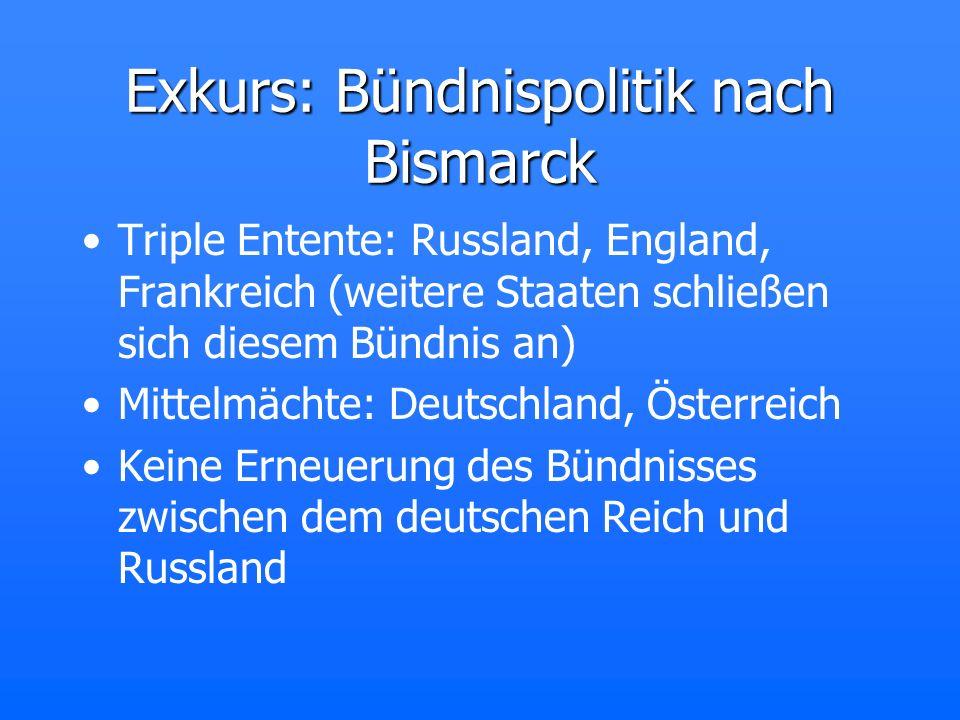Exkurs: Bündnispolitik nach Bismarck