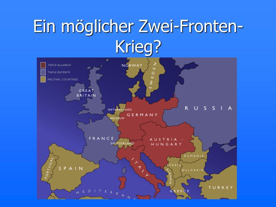 Ein möglicher Zwei-Fronten-Krieg