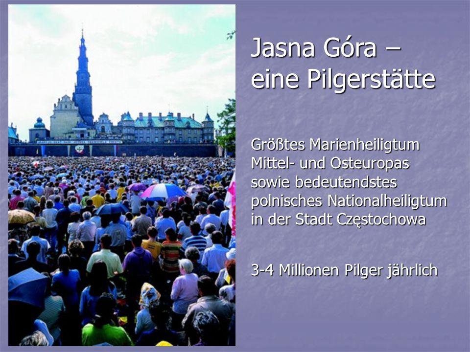 Jasna Góra – eine Pilgerstätte