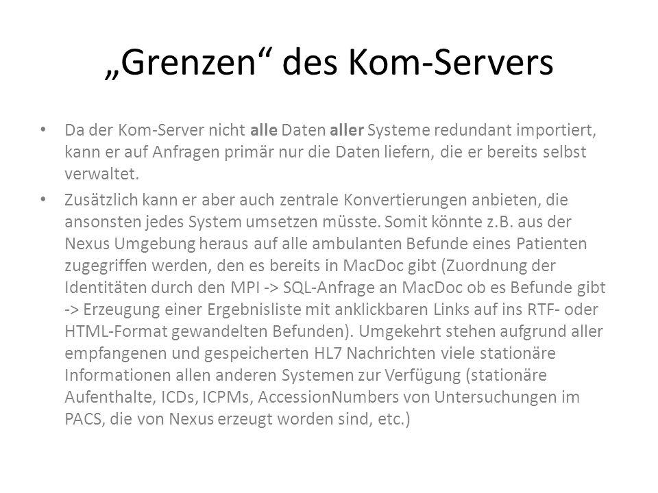 """""""Grenzen des Kom-Servers"""