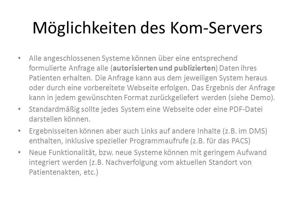 Möglichkeiten des Kom-Servers