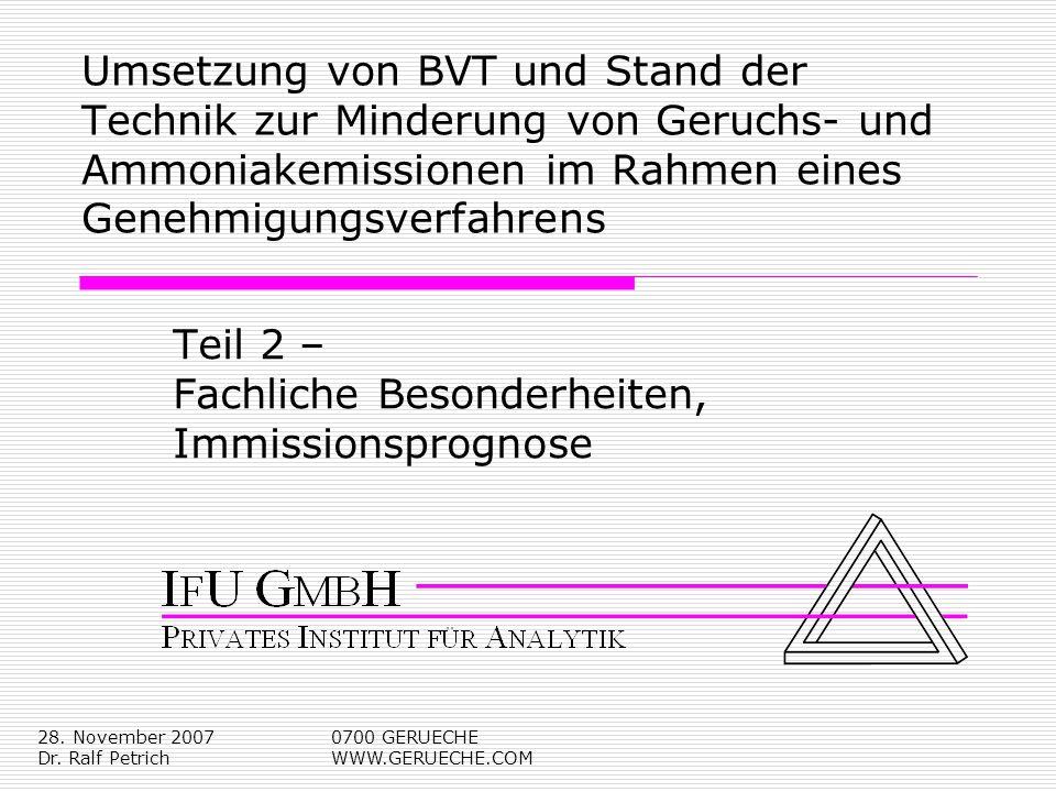 Dr. Ralf Petrich Teil 2 – Fachliche Besonderheiten, Immissionsprognose