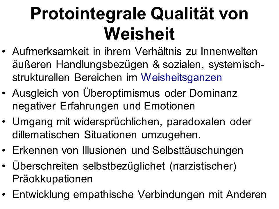 Protointegrale Qualität von Weisheit