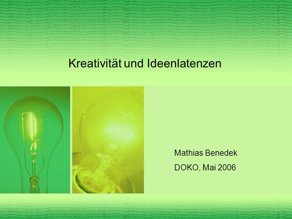 Kreativität und Ideenlatenzen