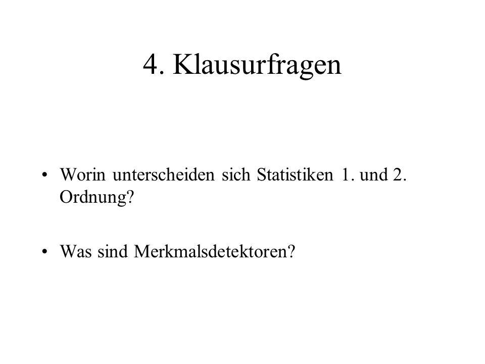 4. Klausurfragen Worin unterscheiden sich Statistiken 1.