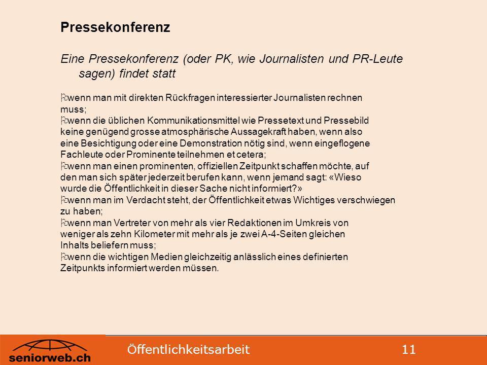 Pressekonferenz Eine Pressekonferenz (oder PK, wie Journalisten und PR-Leute sagen) findet statt.