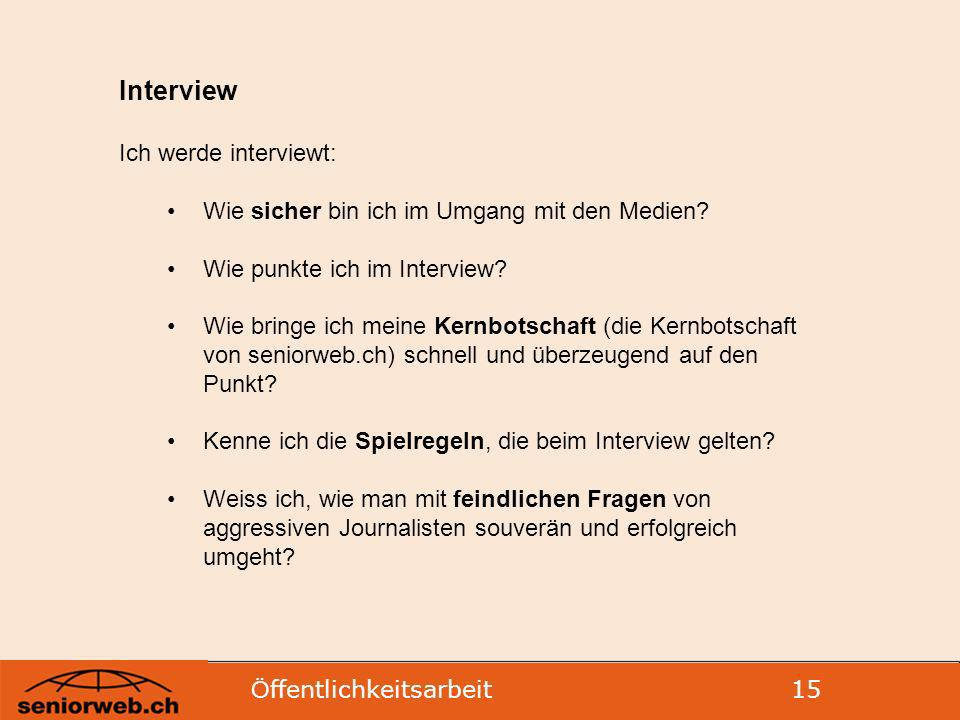 Interview Ich werde interviewt: