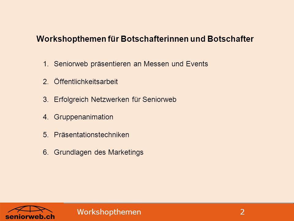 Workshopthemen für Botschafterinnen und Botschafter