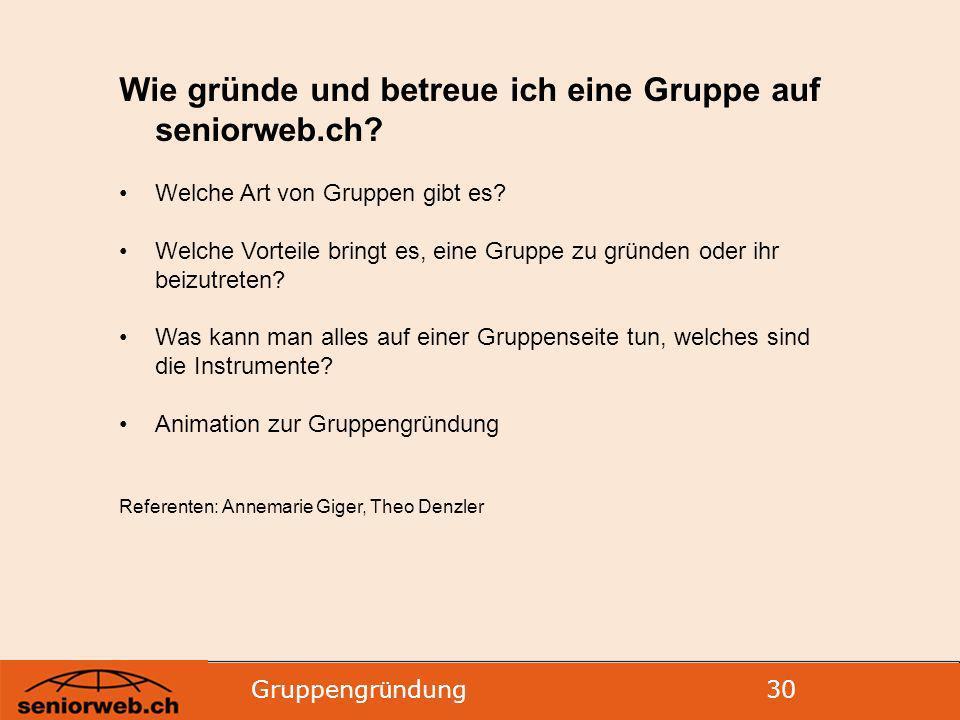 Wie gründe und betreue ich eine Gruppe auf seniorweb.ch