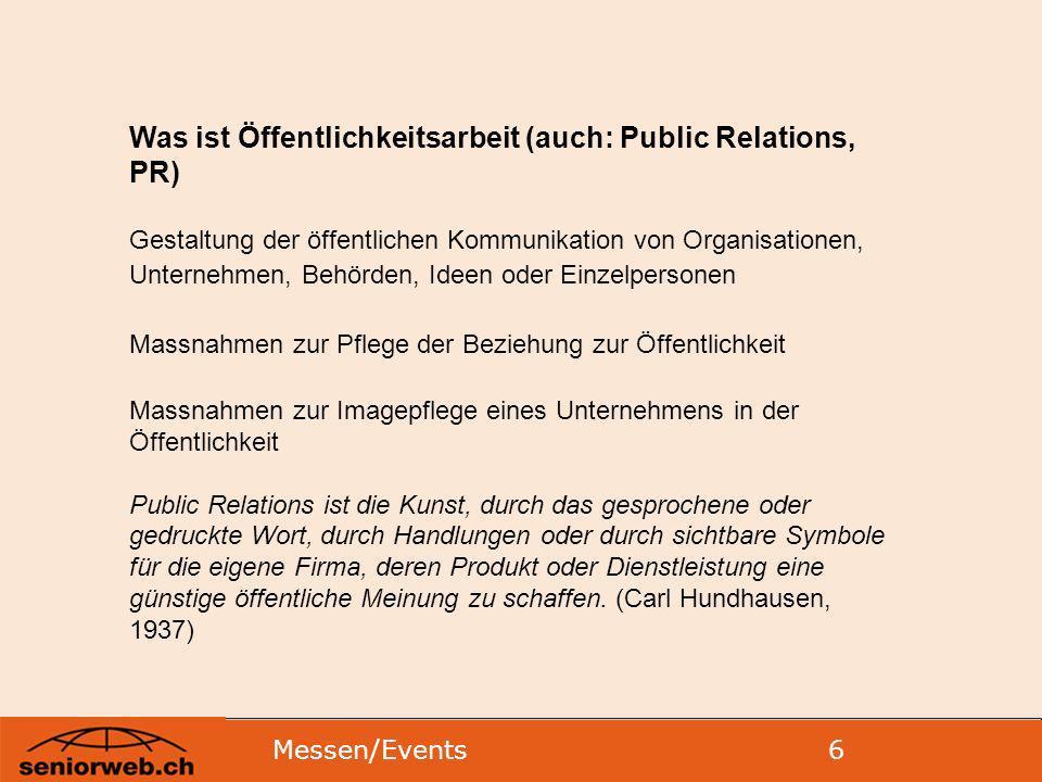 Was ist Öffentlichkeitsarbeit (auch: Public Relations, PR)
