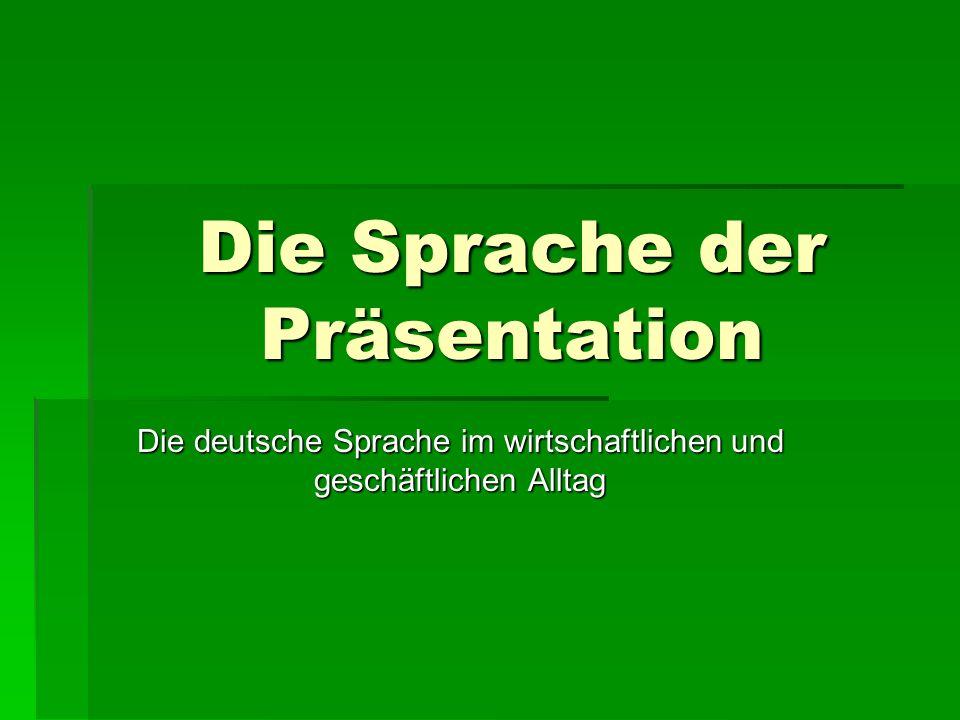 Die Sprache der Präsentation