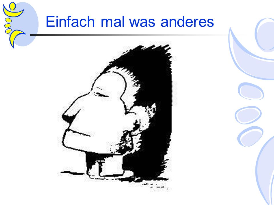 Einfach mal was anderes