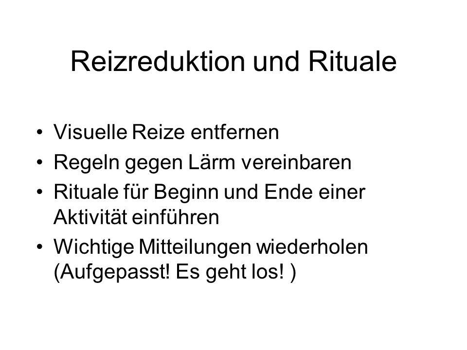 Reizreduktion und Rituale