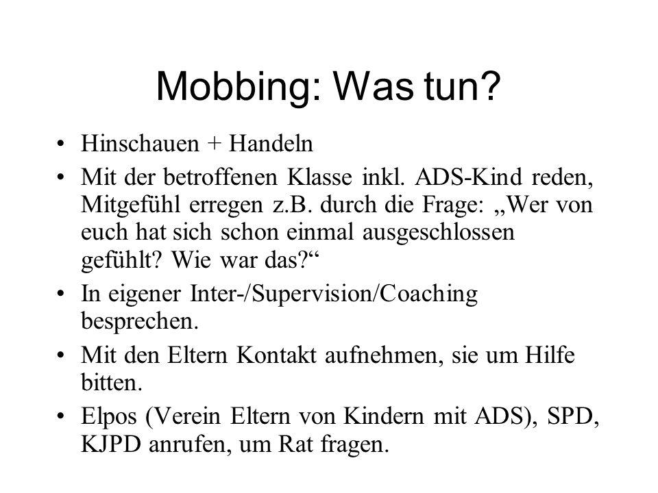 Mobbing: Was tun Hinschauen + Handeln