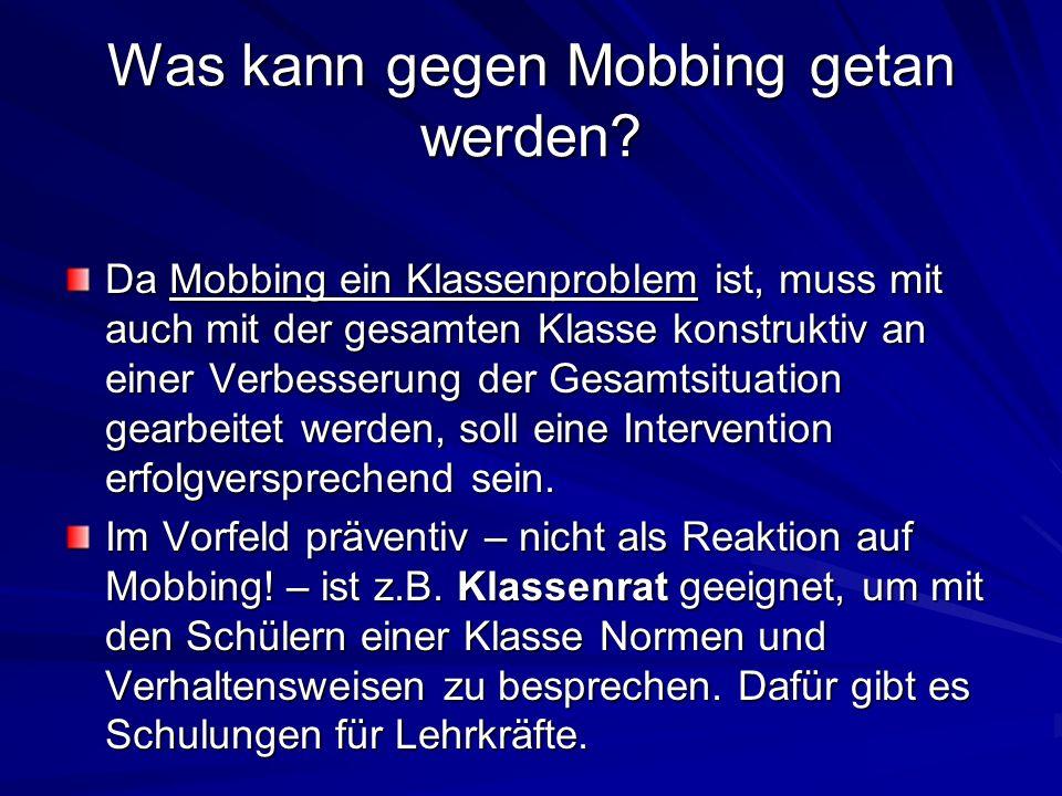 Was kann gegen Mobbing getan werden