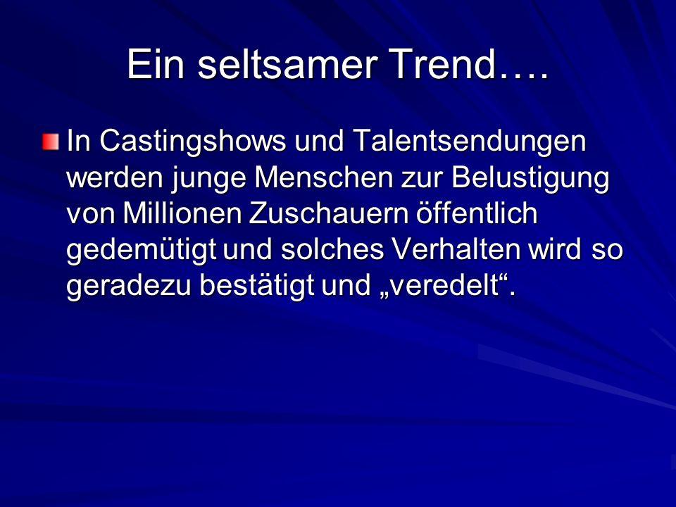 Ein seltsamer Trend….
