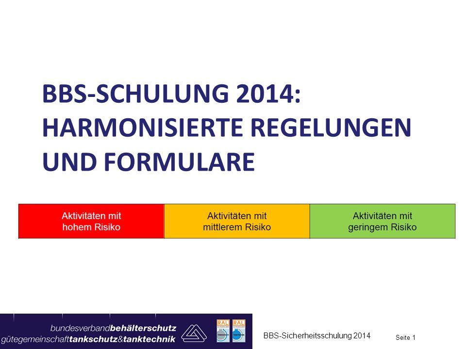 BBS-Schulung 2014: Harmonisierte Regelungen und Formulare