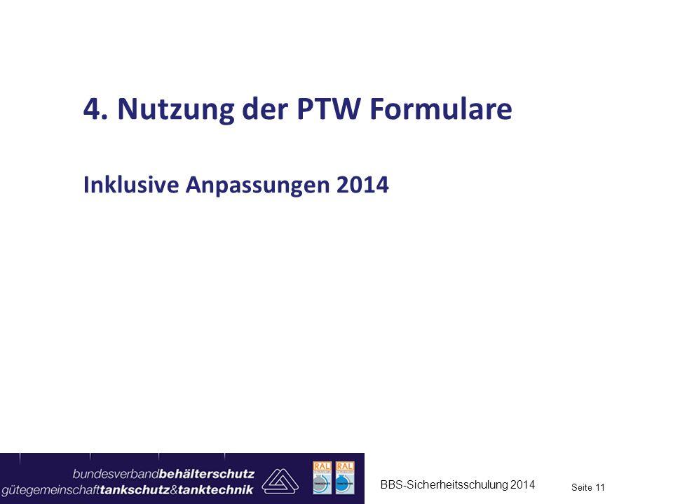 4. Nutzung der PTW Formulare
