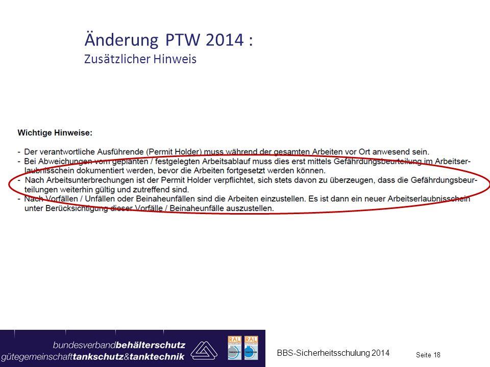 Änderung PTW 2014 : Zusätzlicher Hinweis BBS-Sicherheitsschulung 2014