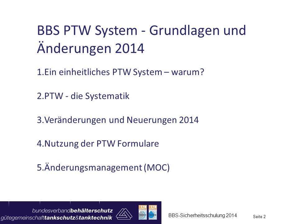 BBS PTW System - Grundlagen und Änderungen 2014