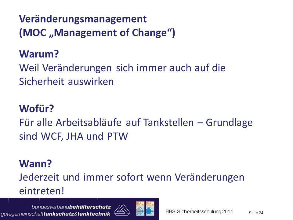 "Veränderungsmanagement (MOC ""Management of Change ) Warum"