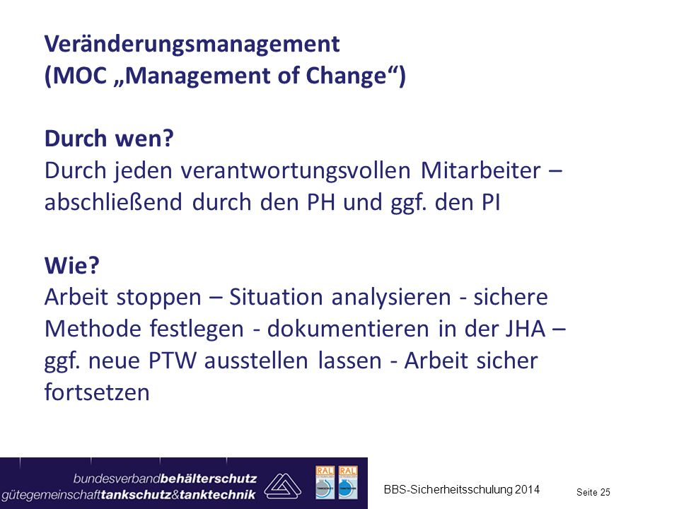 "Veränderungsmanagement (MOC ""Management of Change ) Durch wen"
