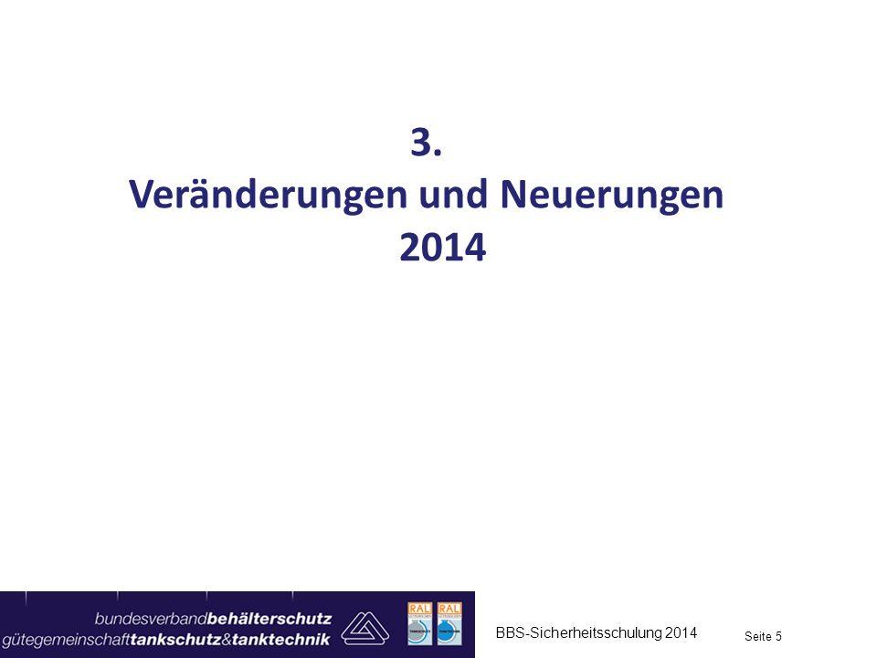 Veränderungen und Neuerungen 2014