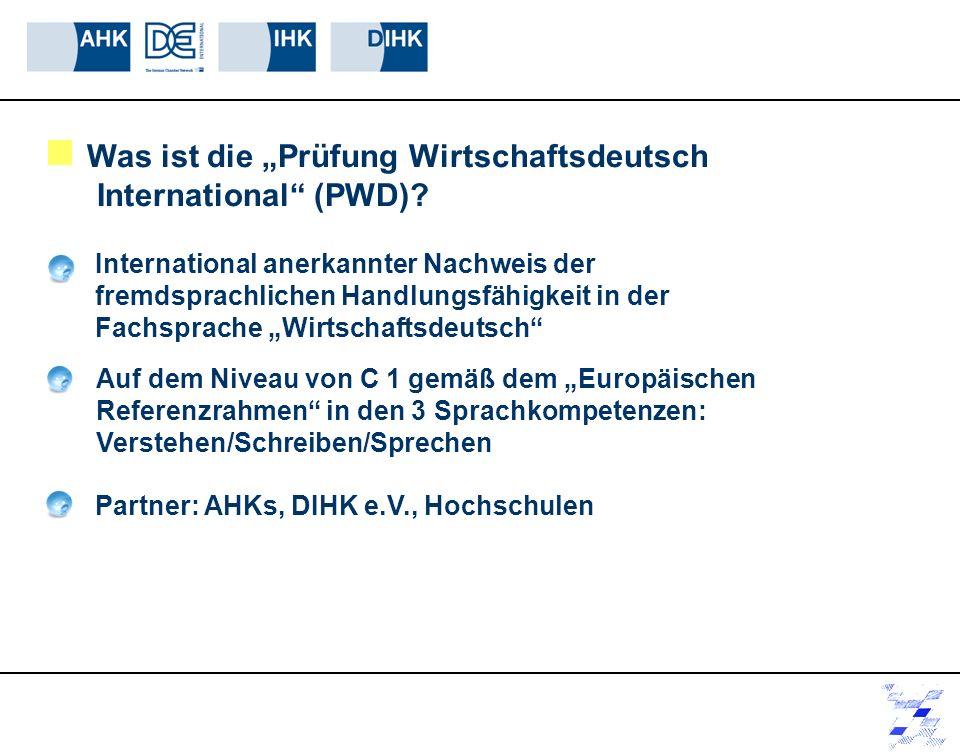 """Was ist die """"Prüfung Wirtschaftsdeutsch International (PWD)"""