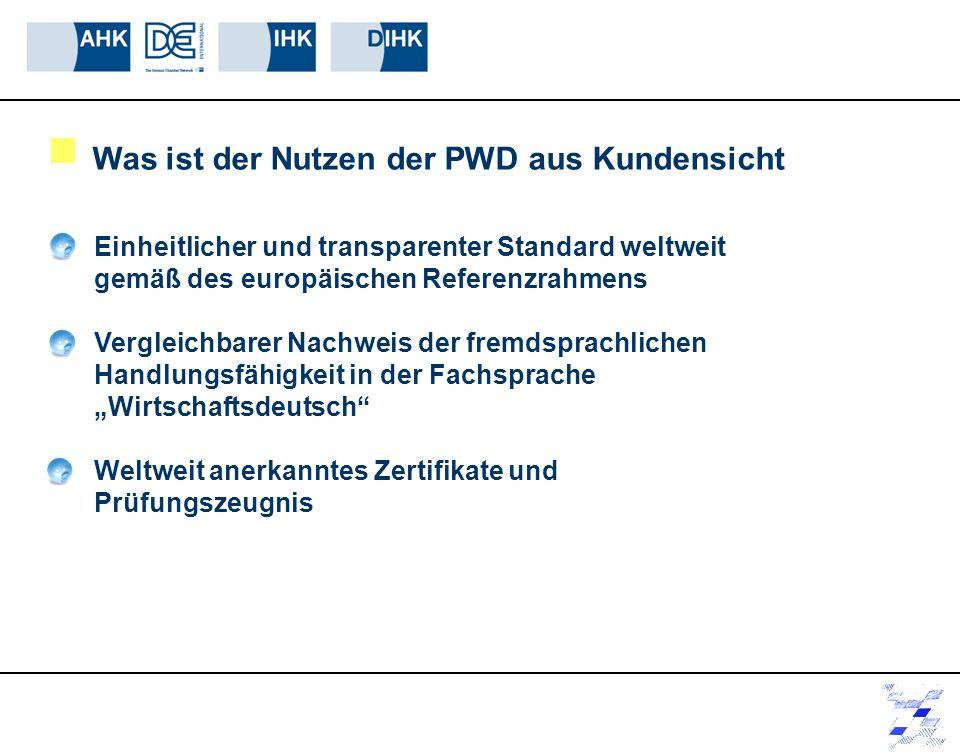 Was ist der Nutzen der PWD aus Kundensicht