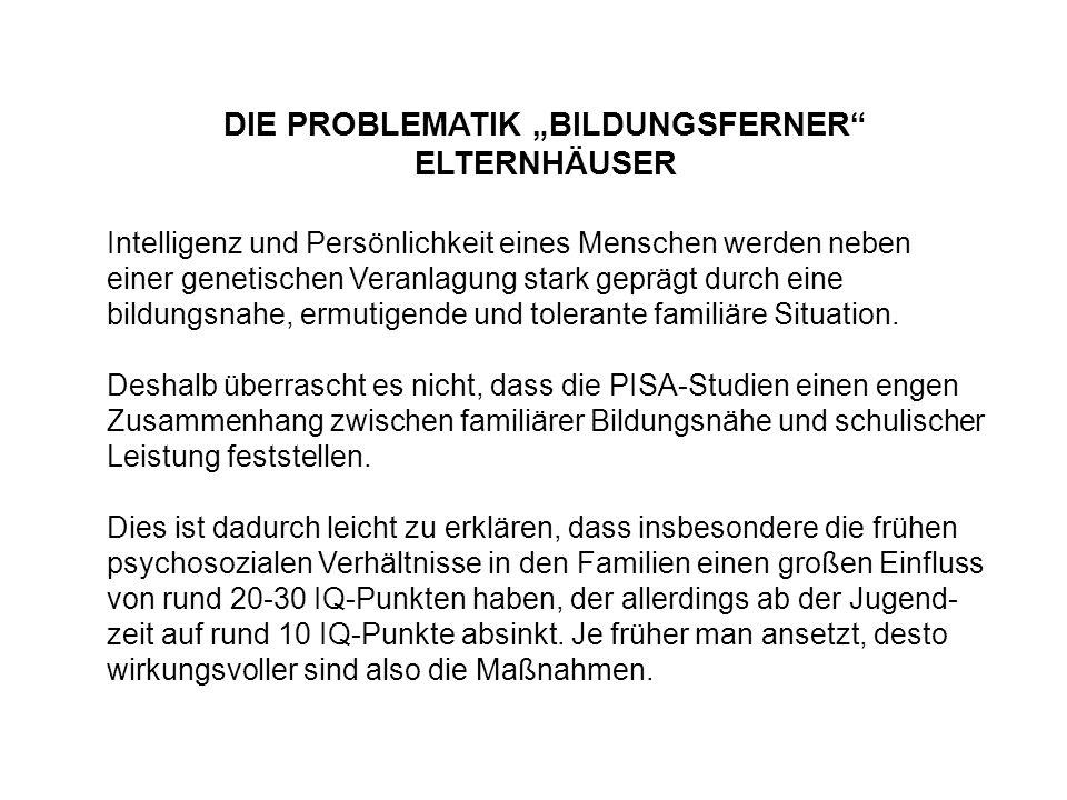 """DIE PROBLEMATIK """"BILDUNGSFERNER ELTERNHÄUSER"""