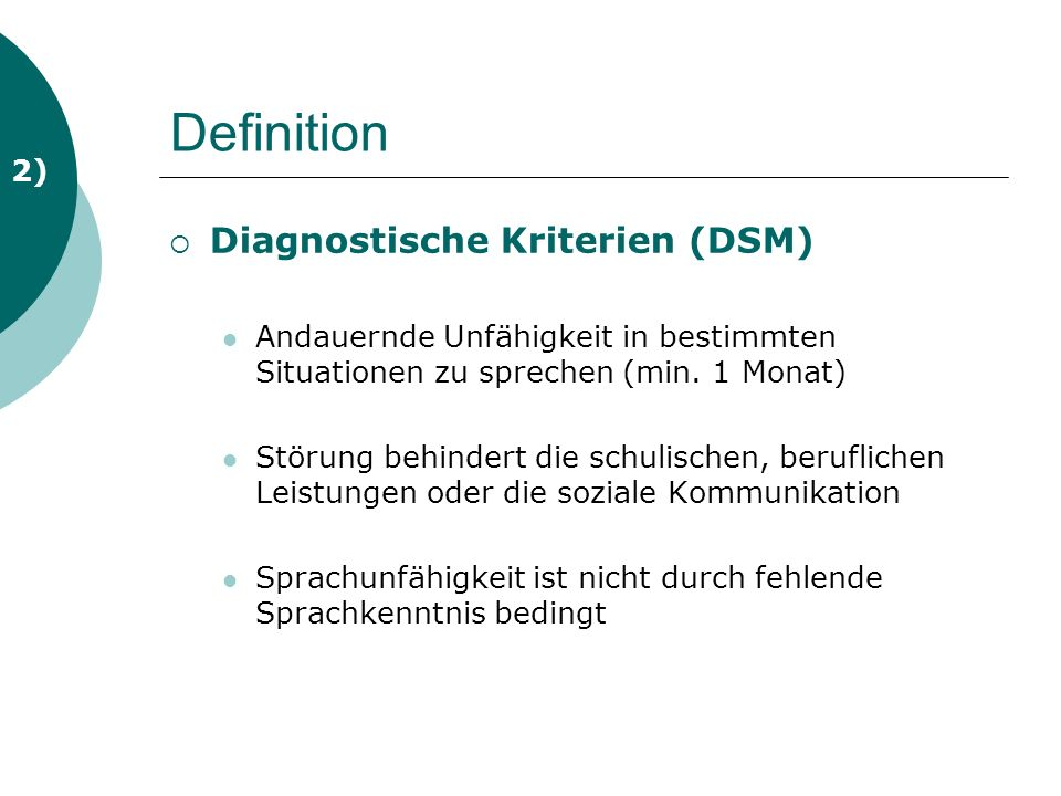 Definition Diagnostische Kriterien (DSM) 2)